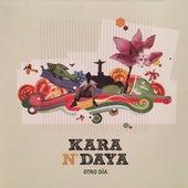 Otro Día de Kara N' Daya