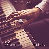 Piano Improvisations - Easy Listening Piano by Sad Piano Music Collective