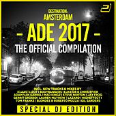 Destination: Amsterdam Dance Event 2017 (Special DJ-Edition) von Various Artists