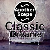Classic Dreamer de Another Scope