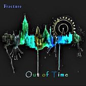Out of Time de Fracture