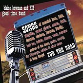 Songs for the Road by Blaine Bowman