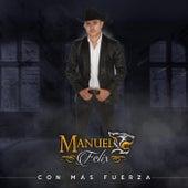 Con Mas Fuerza de Manuel Felix