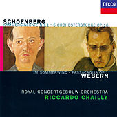 Schoenberg: 5 Orchestral Pieces; Chamber Symphony No. 1 / Webern: Im Sommerwind; Passacaglia di Riccardo Chailly
