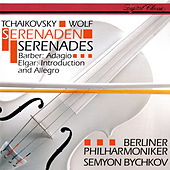 Tchaikovsky: Serenade For Strings / Elgar: Introduction & Allegro / Wolf: Italian Serenade / Barber: Adagio by Semyon Bychkov