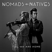 Till We Are Home by Nomads