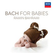 Bach: Bach For Babies by Ramin Bahrami