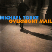 Torke: Overnight Mail; Telephone Book; Change of Address; July; Flint von Various Artists