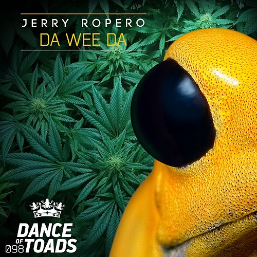 Da Wee Da by Jerry Ropero