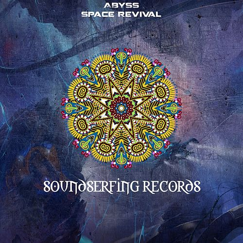 Space Revival - EP by Abyss