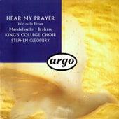 Hear My Prayer by Stephen Cleobury