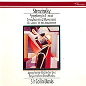 Stravinsky: Symphony In Three Movements; Symphony In C by Sir Colin Davis