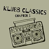 Klubb Classics, Chapter 1 - EP by Various Artists