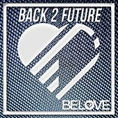 Back 2 Future - EP by Various Artists
