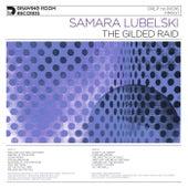 The Gilded Raid by Samara Lubelski