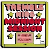 Midnight Session by The Tremble Kids