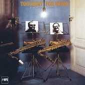 Too Heavy for Words de James Moody