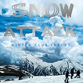 Snow Attack: Winter Club Tracks by Various Artists