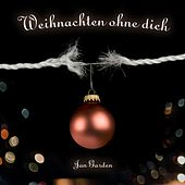 Weihnachten ohne dich by Jan Garden