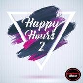 Happy Hours 2 de Various Artists