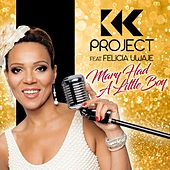Mary Had a Little Boy by K.K. Project