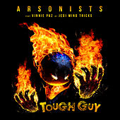 Tough Guy (feat. Vinnie Paz) von Arsonists