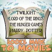 Books Made to Movies by Various Artists