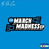 The March Madness - EP de Thin Air Crew