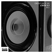 Deep House Choices, Vol. 11 by Various Artists