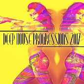 Deep House Progressions 2017 by Various Artists
