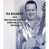 Live at the Filling Station by Pj Elliott