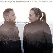 Soundscapes by Michelangelo Brandimarte and Claudia Pantalone