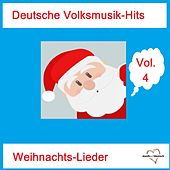 Deutsche Volksmusik-Hits: Weihnachts-Lieder, Vol. 4 van Various Artists