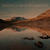 A Map of the Unconscious by Kabanjak