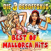 Best of Party Hits: Die Mallorca Schlager Party Klassiker by Die 3 Besoffskis