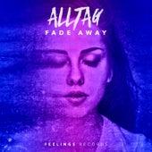 Fade Away de Alltag