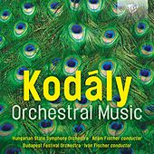 Kodály: Orchestral Music by Various Artists