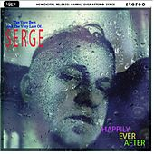 Happily Ever After (Best Of...) de Serge