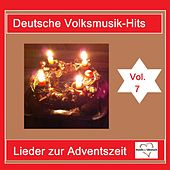Deutsche Volksmusik-Hits: Lieder zum Advent, Vol. 7 van Various Artists