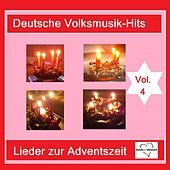 Deutsche Volksmusik-Hits: Lieder zur Adventszeit, Vol. 4 van Various Artists