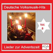 Deutsche Volksmusik-Hits: Lieder zum Advent, Vol. 8 van Various Artists