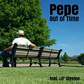 Out of Time by Pepe