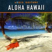 Aloha Hawaii by Various Artists