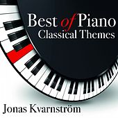 Best of Piano Classical Themes by Jonas Kvarnström