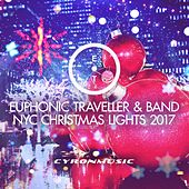 NYC Christmas Lights 2017 (Acoustic Version with Band) by Euphonic Traveller