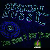 Cure For My Pain by Cynical Hussl