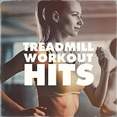Treadmill Workout Hits by Various Artists