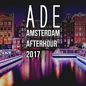 Ade Amsterdam Afterhour 2017 by Various Artists