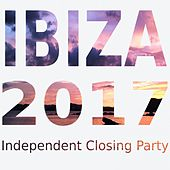 Ibiza 2017: Independent Closing Party by Various Artists