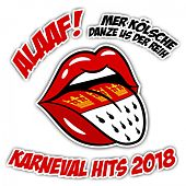 Alaaf! Mer Kölsche danze us der Reih - Karneval Hits 2018 von Various Artists